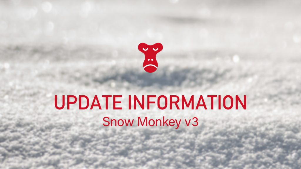 update information Snow Monkey v3