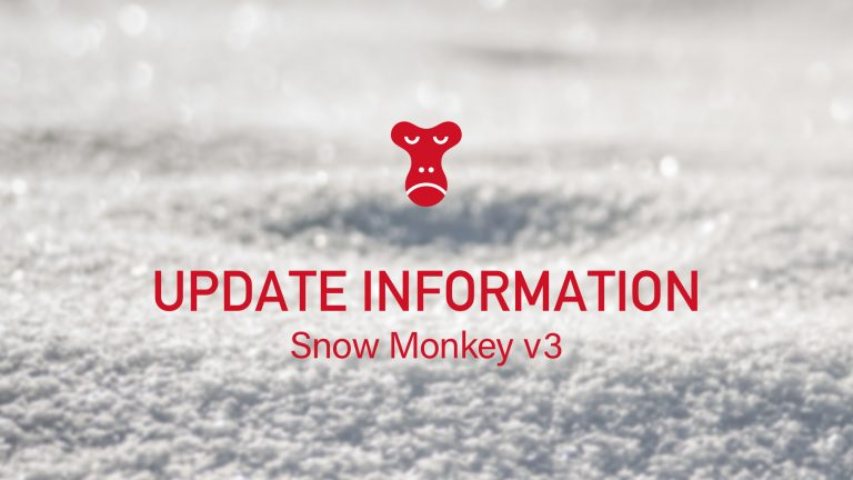 update information Snow Monkey v3